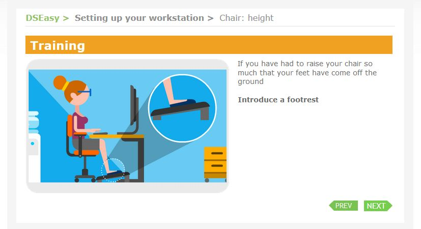 Introduce a footrest if your feet are not taking weight